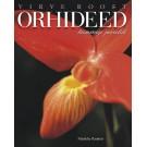 Orhideed – taimeriigi juveelid