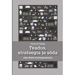 Teadus, strateegia ja sõda. John Boydi strateegiateooria