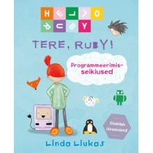 Tere, Ruby! Programmeerimisseiklused